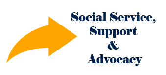 Social Service, Support and Advocacy